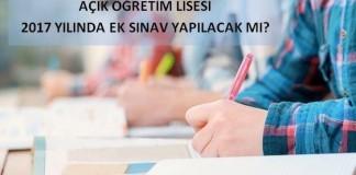 AÖL Ek Sınav 2017 tarihi, Açık Lise ek sınav 2017